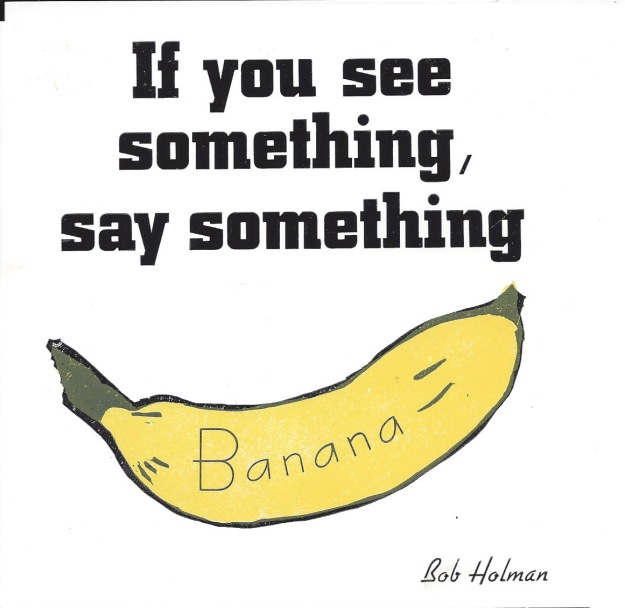 If You see something, say someything